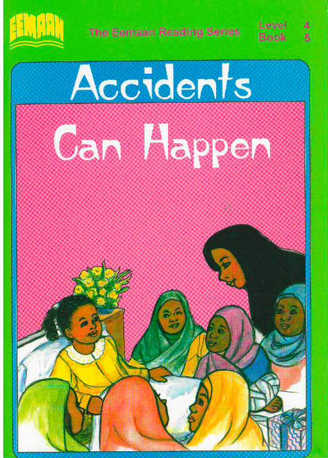 Eamaan Reading Series (Level 4, Book 5): Accidents Can Happen