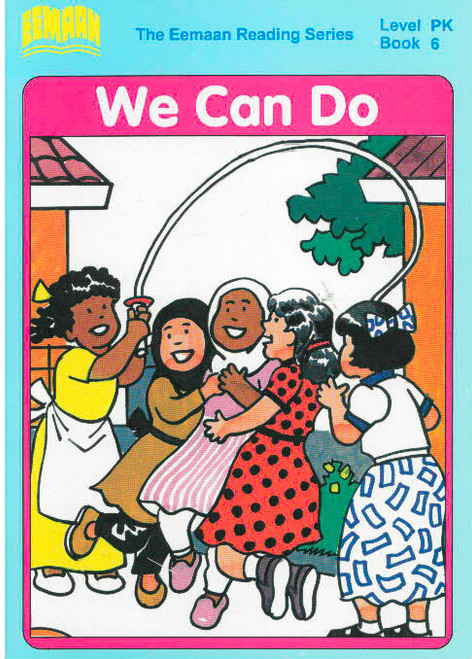Eamaan Reading Series (Level PK, Book 6): We Can Do