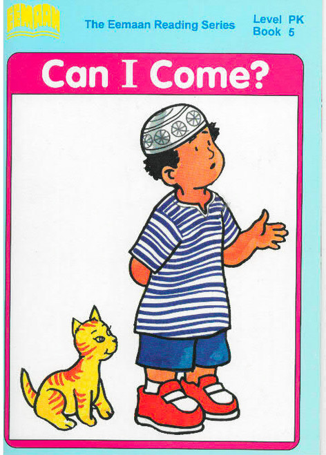 Eamaan Reading Series (Level PK, Book 5): Can I Come?