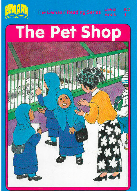 Eamaan Reading Series (Level K2, Book 1): The Pet Shop