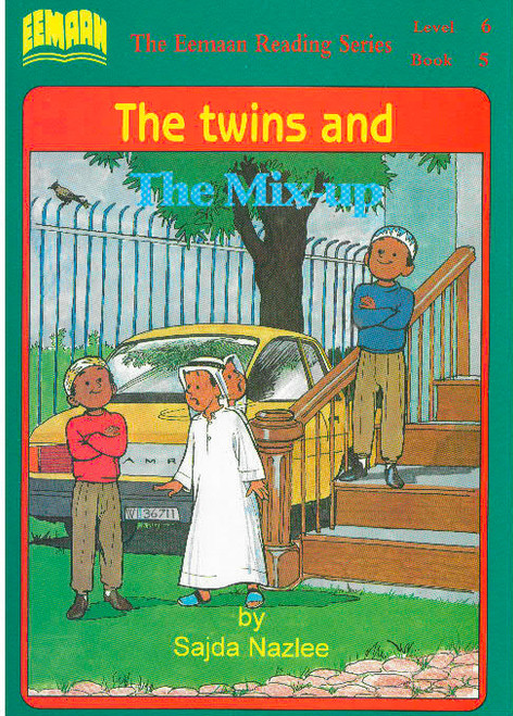 Eamaan Reading Series (Level 6, Book 5): The Twins And The Mix-Up