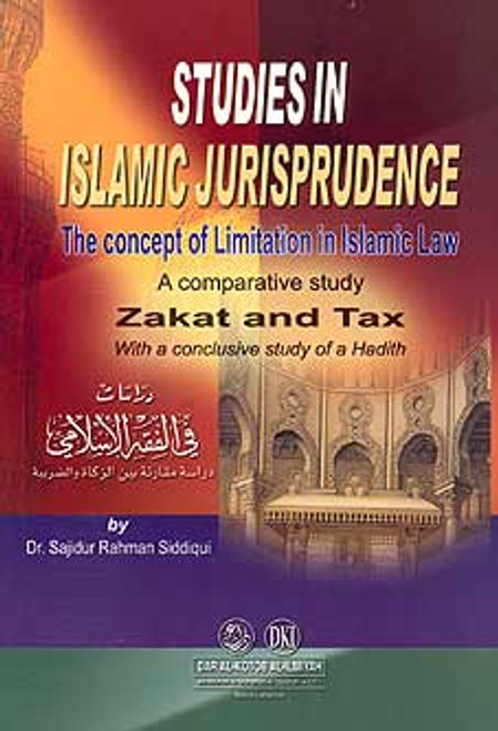 The concept of Limitation in Islamic Law - A comparative study Zakat & Tax