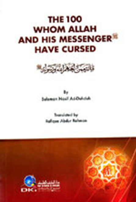 The 100 Whom Allah & His Messenger Have Cursed