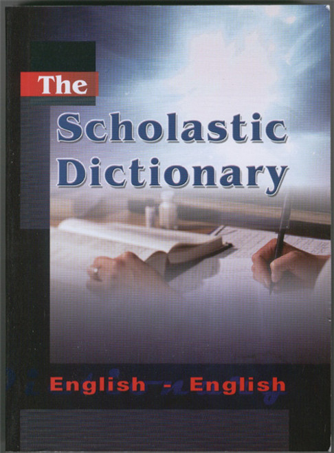 The Scholastic Dictionary (English -English)