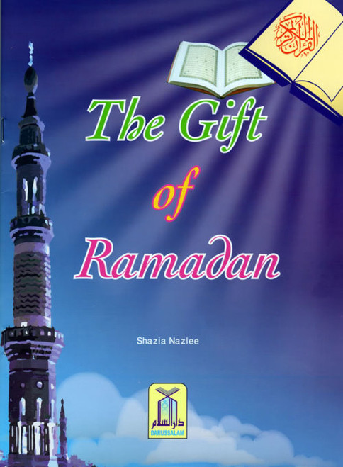 Children's Gift and Lessons Series: The Gift of Ramadan
