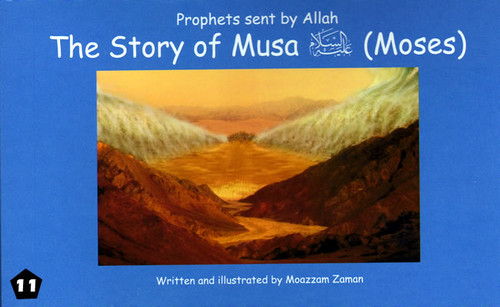 Prophets Sent By Allah: Story of Musa (Moses)