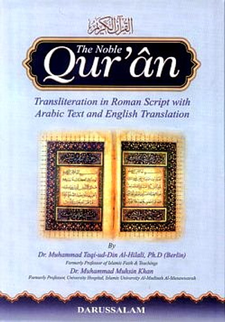 The Noble Qur'an : Transliteration in Roman Script with Arabic Text and English Translation