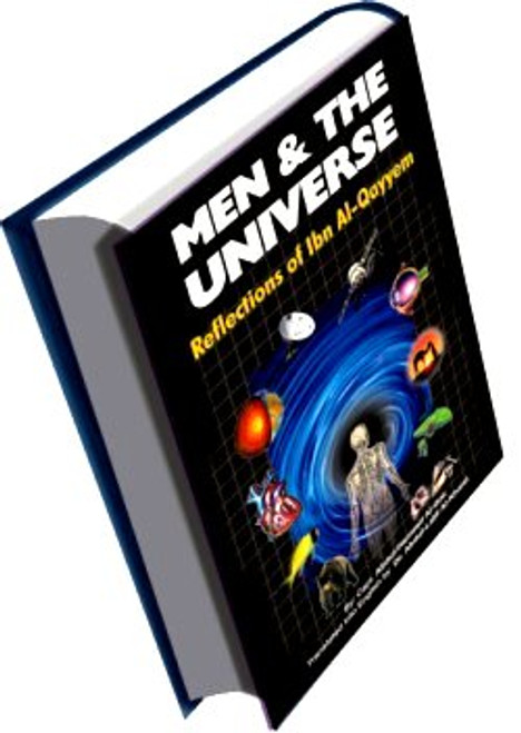 Men and The Universe: Reflection of Ibn Al-Quayyem