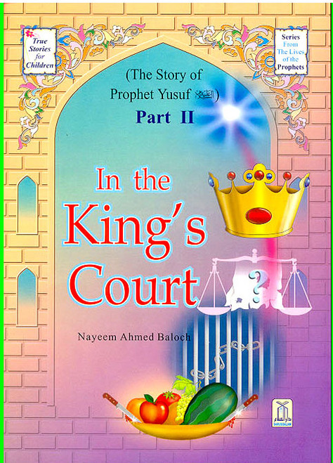 True Stories for Children: In the King's Court (Part 2)