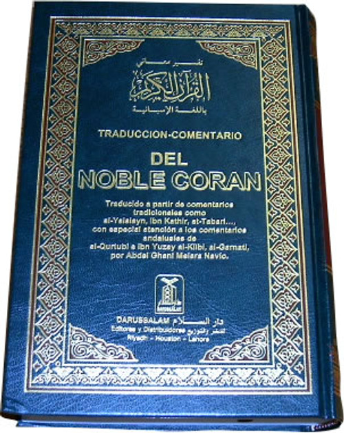 Interpretation of the Meanings of the Qur'an in the Spanish Lanugage with original Arabic text