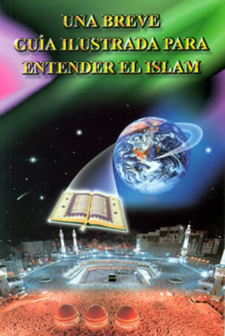An Illustrated Guide to Understanding Islam (Spanish)