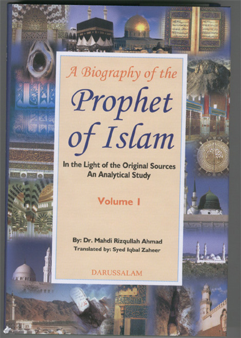 A Biography of the Prophet of Islam (2 Volumes)