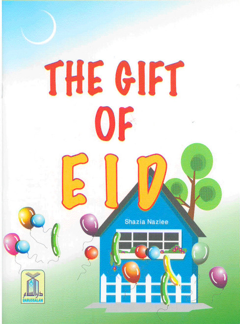 Children's Gift and Lessons Series: The Gift of Eid