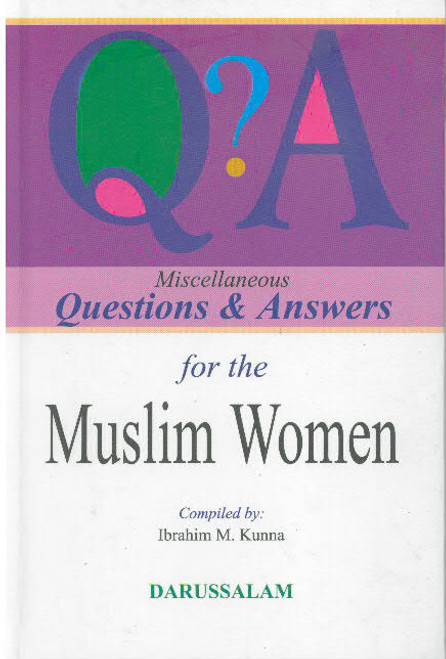 Miscellaneous Questions and Answers for the Muslim Women