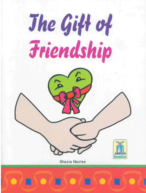 Children's Gift and Lessons Series: The Gift of Friendship