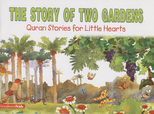 The Story of Two Gardens (HB)