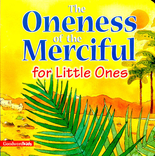 For Little Ones: The Oneness of the Merciful
