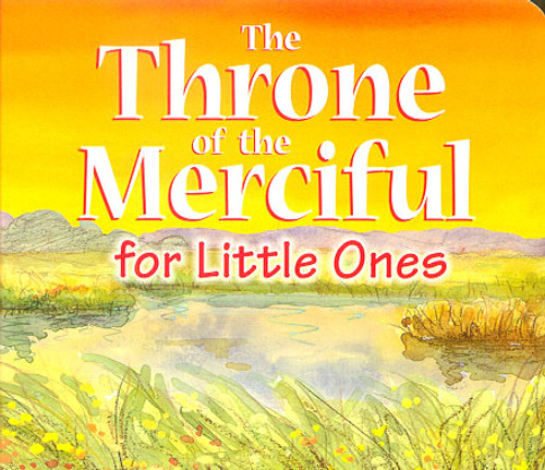 For Little Ones: The Throne of the Merciful