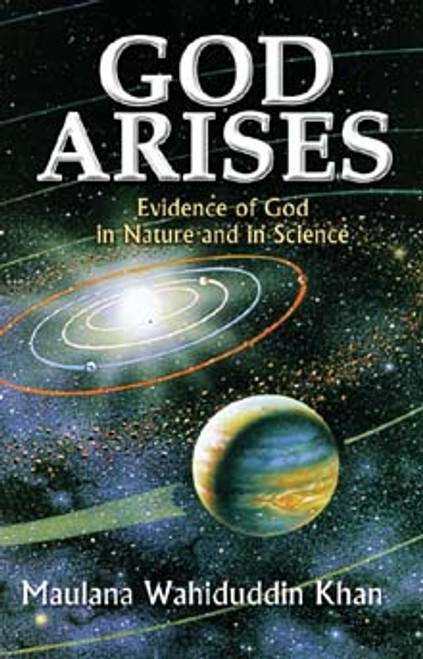 God Arises: Evidence of God in Nature and Science