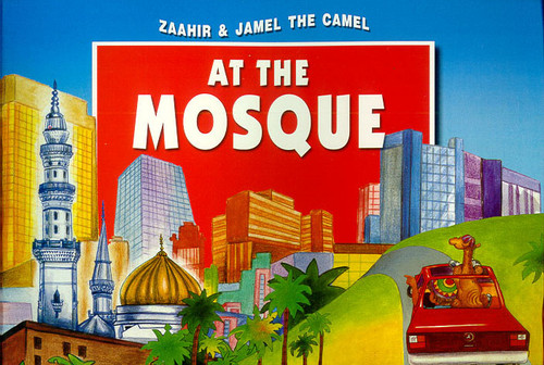 Zaahir & Jamel the Camel at the Mosque (HB)