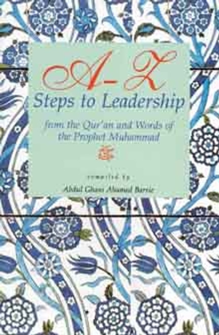 A - Z Steps to Leadership