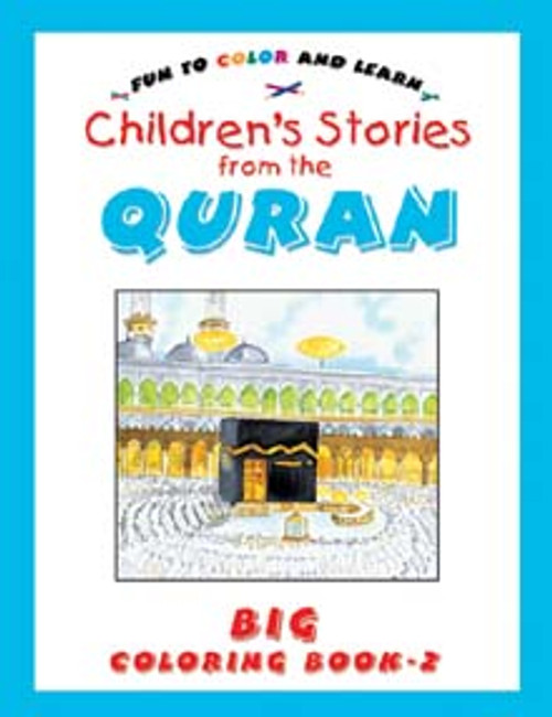 Stories from the Qur'an (Big Colouring Book-2)