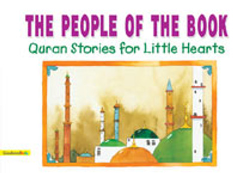 Prophet Muhammad for Little Hearts: The People of the Book (HB)