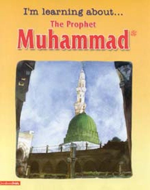 I'm Learning About the Prophet Muhammad (HB)