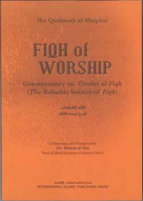 FIQH OF WORSHIP (The Reliable Source Of Fiqh)