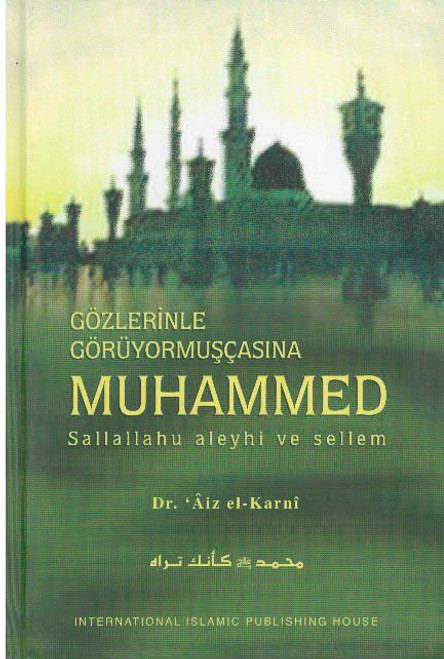 Muhammad As if You Can See Him (Turkish LANGUAGE)