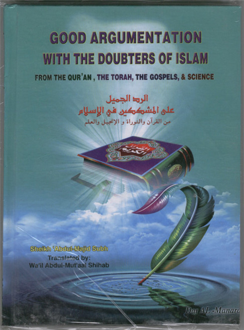 Good Argumentation with the Doubters of Islam