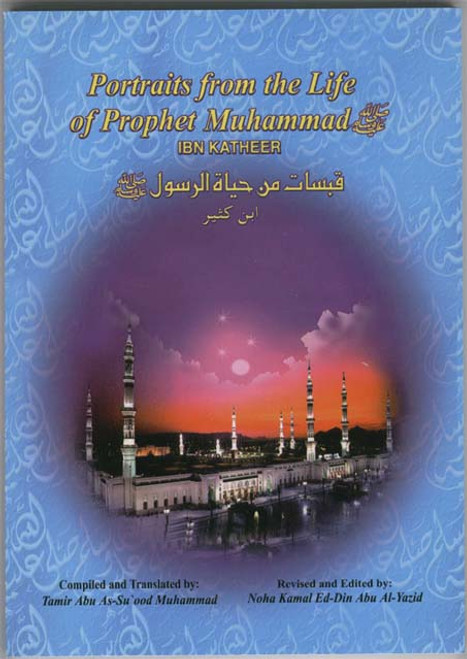 Portraits from the Life of Prophet Muhammad