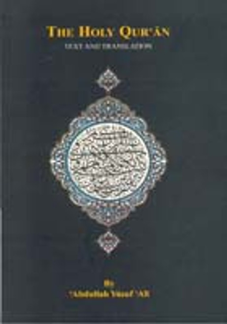 THE HOLY QUR'AN:Text and Translation (PVC)