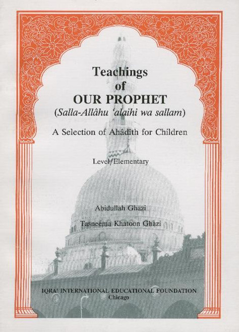 Teachings of Our Prophet: Hadith for Children