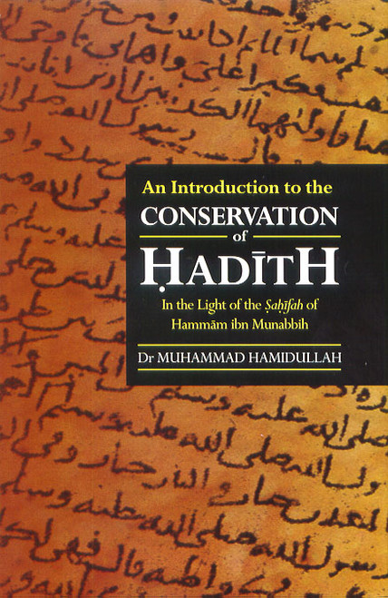 An Intro to the conservation of Hadith