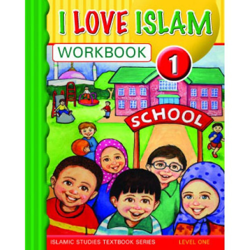 I Love Islam Level 1 Workbook