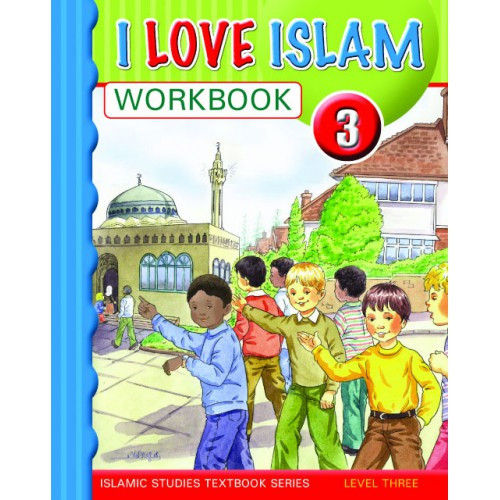 I Love Islam Level 3 Workbook