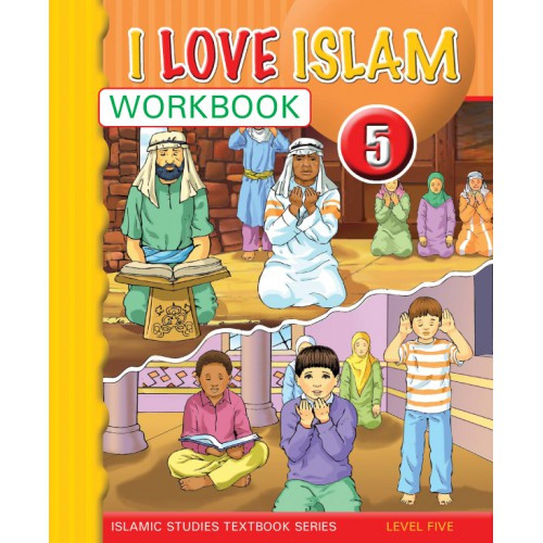 I Love Islam Level 5 Workbook