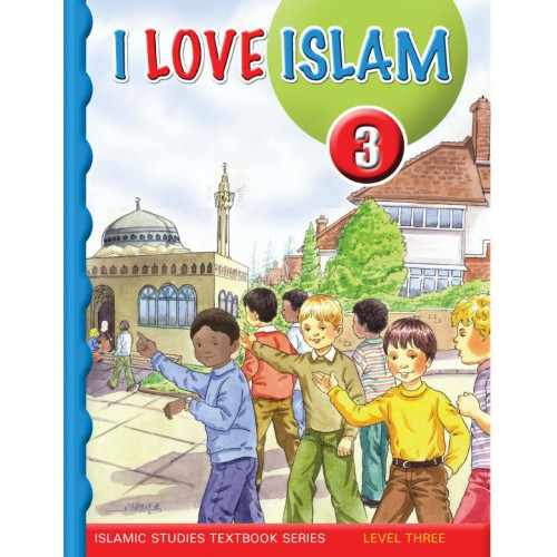 I Love Islam Level 3 Textbook (With Audio CD)