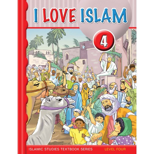 I Love Islam Level 4 Textbook
