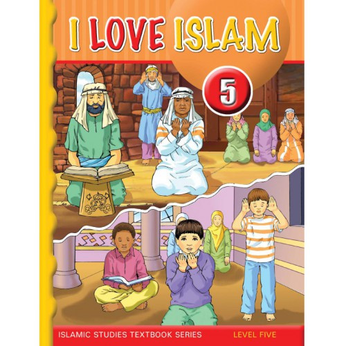 I Love Islam Level 5 Textbook