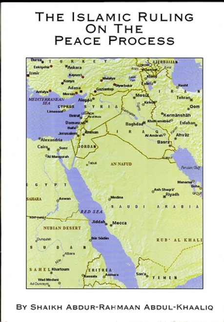 The Islamic Ruling on the Peace Process