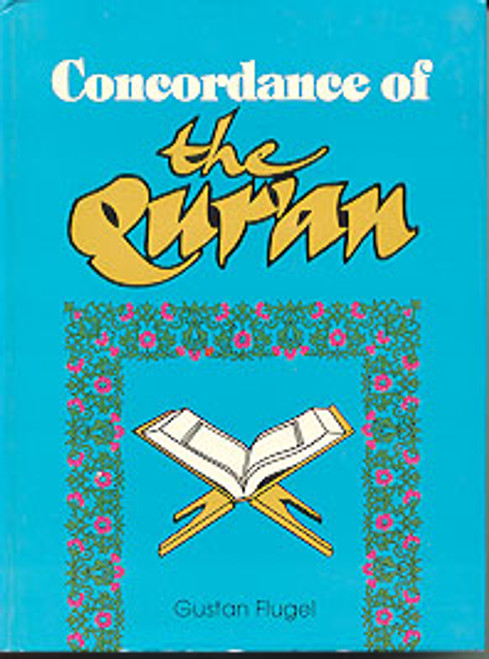 Concordance of the Holy Qur'an