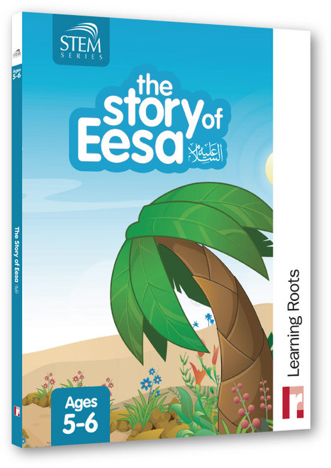 The Story of Eesa (For Ages 5-6)