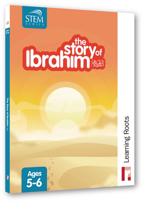 The Story of Ibrahim (For Ages 5-6)