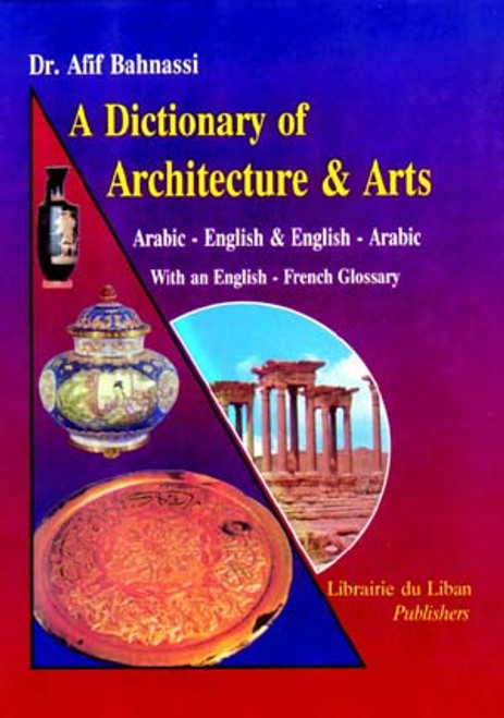 A Dictionary of Architecture and Arts