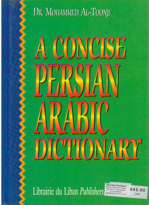 A Concise Persian-Arabic Dictionary