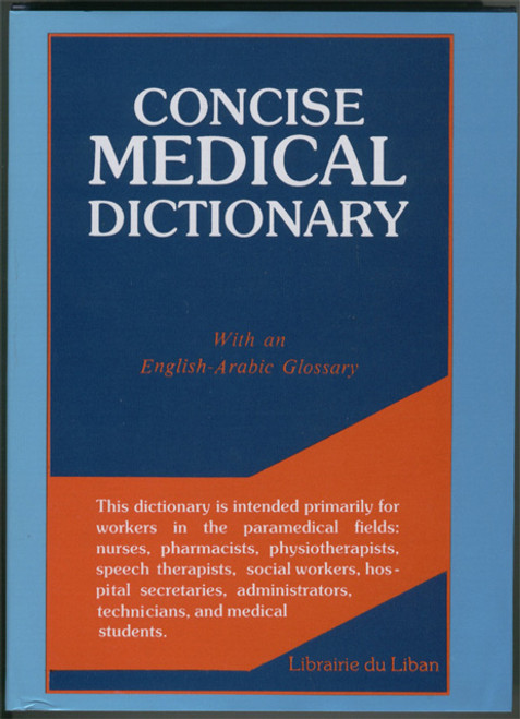 Concise Medical Dictionary (English-Arabic Glossary)
