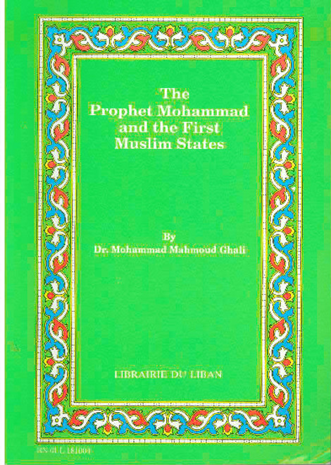 The Prophet Mohammad and the first Muslim states