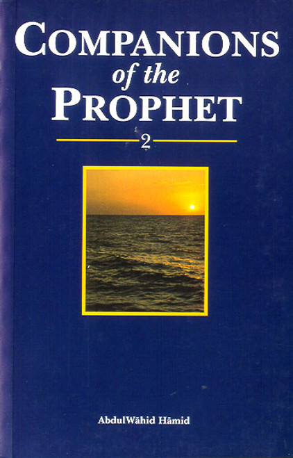 Companions of the Prophet 2